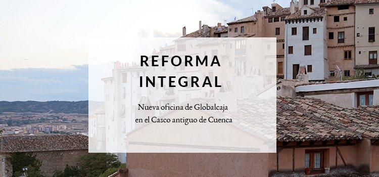 Nueva oficina de Globalcaja en el Casco antiguo de Cuenca