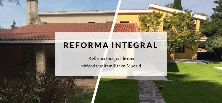 Reforma integral de vivienda unifamiliar en Madrid