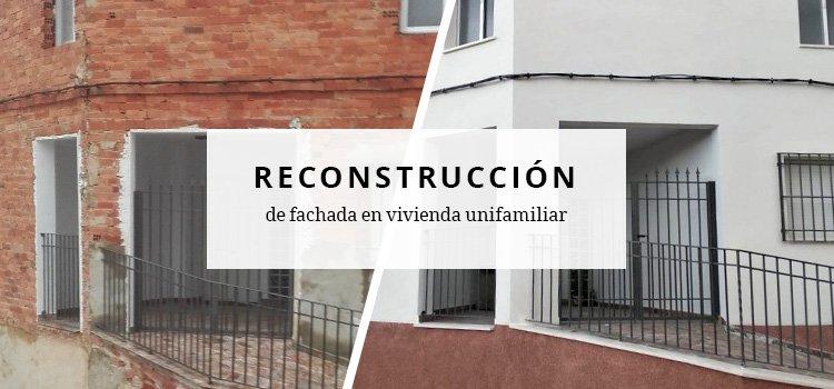 Reconstrucción de fachada en vivienda unifamiliar