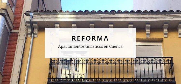 Reforma de apartamentos turísticos en Cuenca
