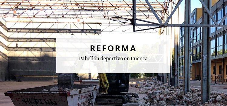 Reforma de pabellón deportivo en Cuenca