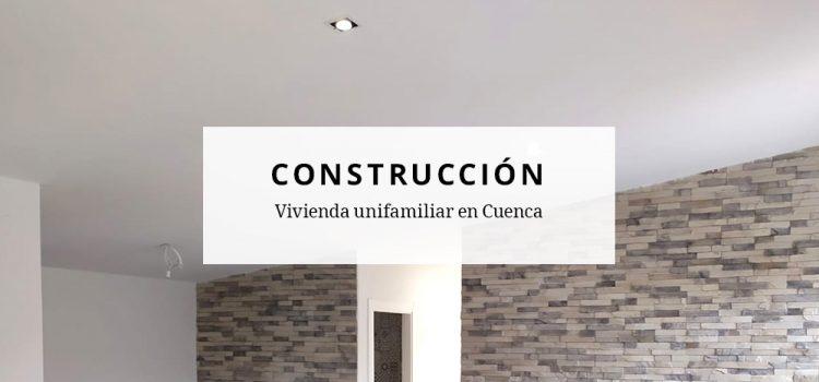 Finalización de las obras de vivienda unifamiliar en Cuenca